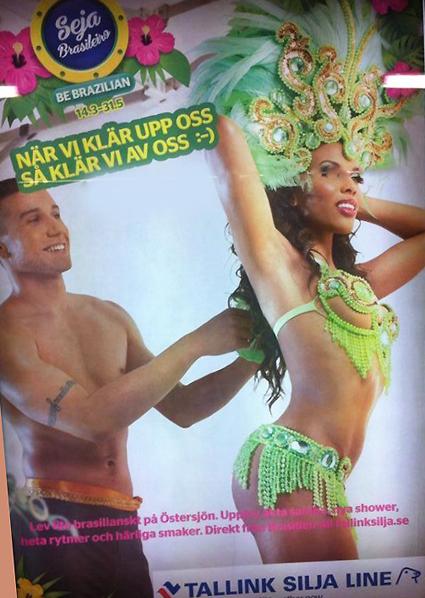 Inte för lättklätt men väl för stereotypt… Tallink Siljas brasilianrdiskriminerande affisch.