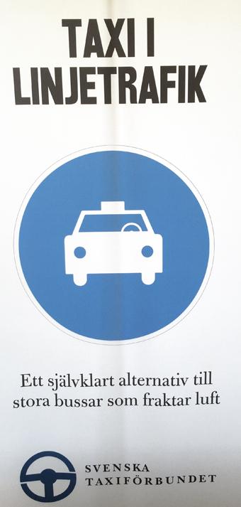 Taxiförbundet gjorde reklam för sig själva med att förklara att taxi i linjetrafik är ett självklart alternativ till stora bussar som fraktar luft. Foto: Ulo Maasing.