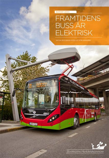 Elbussar, inte spårvägar, är framtiden slår en ny rapport från Stockholms Handelskammare fast.