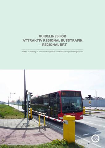 Guidelines för attraktiv regional busstrafik släpptes på torsdagen.