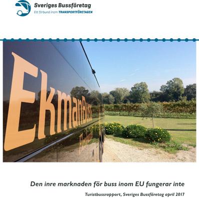 EU:s inre marknad fungerar inte när det gäller persontransporter med buss, konstaterar Sveriges Bussföretag.